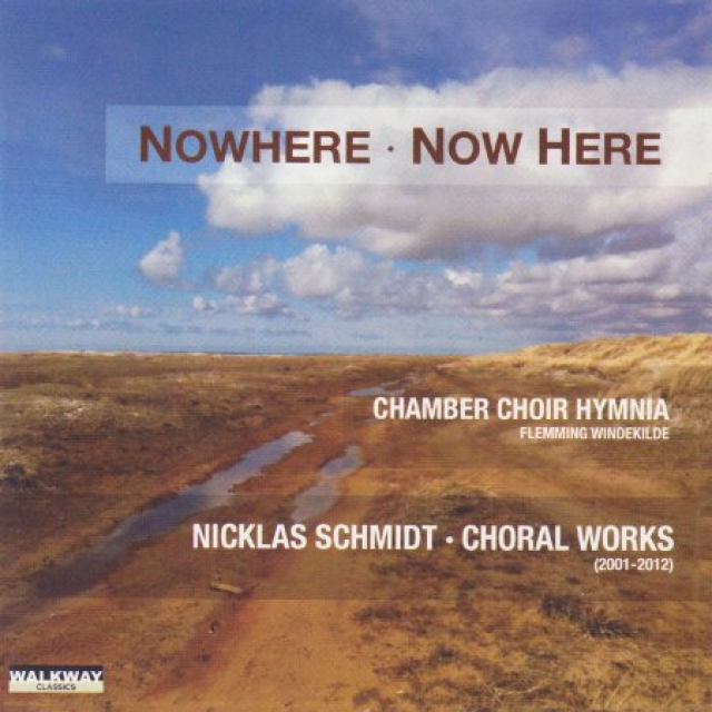Nicklas Schmidt: Nowhere Now Here